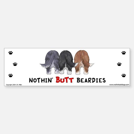 Nothin' Butt Beardies Bumper Bumper Bumper Sticker