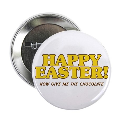 """Happy Chocolate Easter 2.25"""" Button"""