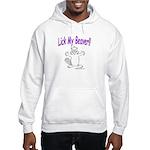 Lick My Beaver! Hooded Sweatshirt