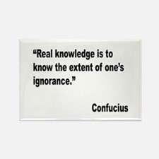 Confucius Real Knowledge Quote Rectangle Magnet