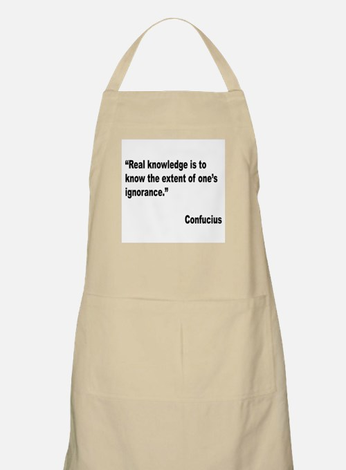 Confucius Real Knowledge Quote BBQ Apron