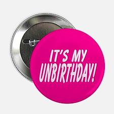 It's My Unbirthday! Button