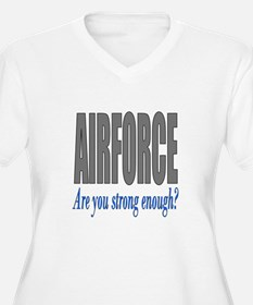 Are you strong enough T-Shirt