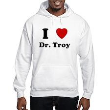 I love Troy Hoodie