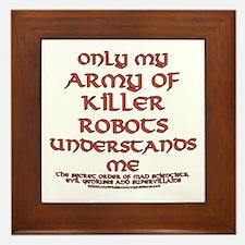 Army of Killer Robots Joke Framed Tile