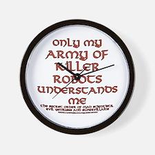 Army of Killer Robots Joke Wall Clock