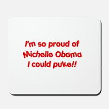 """So proud I could PUKE!"" Mousepad"