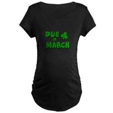 DUE IN MAR Maternity T-Shirt