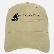 I Catch Trout Baseball Baseball Cap