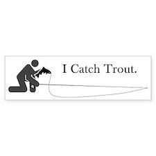 I Catch Trout Bumper Car Sticker