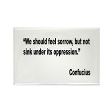 Confucius Sorrow Quote Rectangle Magnet