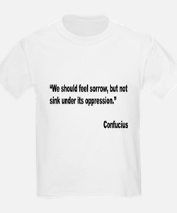 Confucius Sorrow Quote (Front) T-Shirt