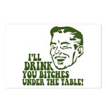 Drink You Bitches Under The Table Postcards (Packa