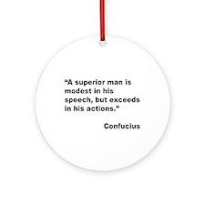 Confucius Superior Man Quote Ornament (Round)