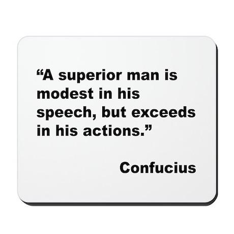 Confucius Superior Man Quote Mousepad
