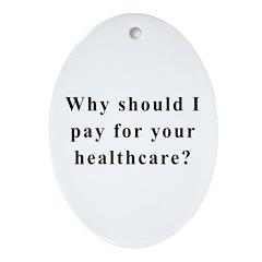 No Socialized Healthcare Oval Ornament