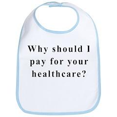 No Socialized Healthcare Bib