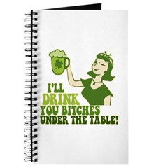 Drink You Bitches Under The Table Journal