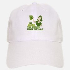 Drink You Bitches Under The Table Baseball Baseball Cap