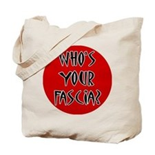 Who's Your Fascia Tote Bag