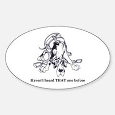 N HarlHaven'tHeard Great Dane Oval Decal