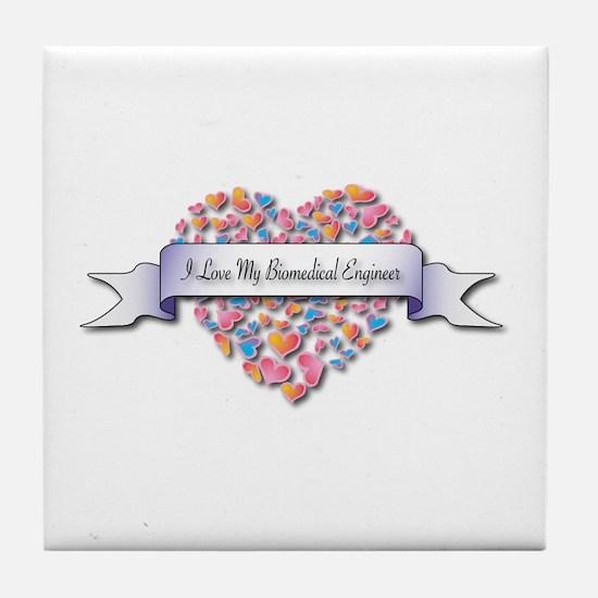 Love My Biomedical Engineer Tile Coaster
