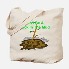 Think Positive Be Optimistic Tote Bag