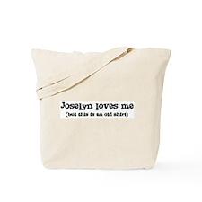 Joselyn loves me Tote Bag
