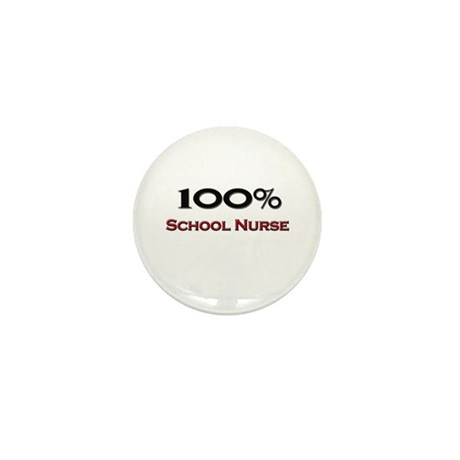 100 Percent School Nurse Mini Button (10 pack)