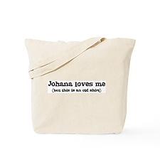 Johana loves me Tote Bag
