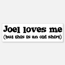 Joel loves me Bumper Car Car Sticker