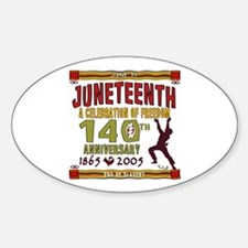 Juneteenth - 140th Oval Decal