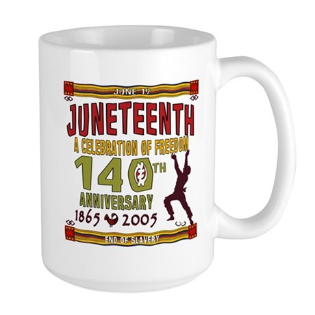 Juneteenth - 140th Large Mug