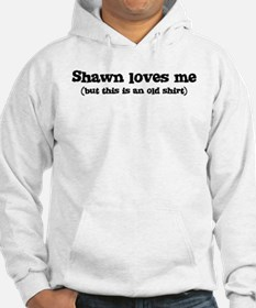 Shawn loves me Jumper Hoody