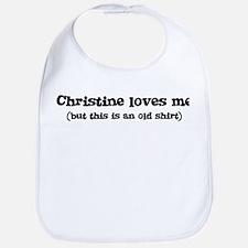 Christine loves me Bib