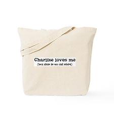 Charlize loves me Tote Bag