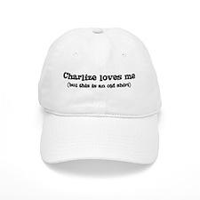 Charlize loves me Baseball Cap