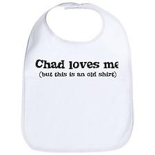 Chad loves me Bib