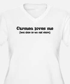 Carmen loves me T-Shirt