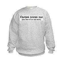 Carlee loves me Sweatshirt
