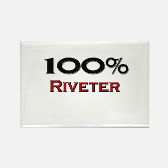 100 Percent Riveter Rectangle Magnet