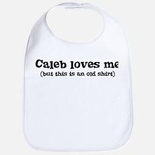 Caleb loves me Bib