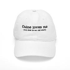 Caine loves me Baseball Cap
