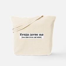 Evelin loves me Tote Bag