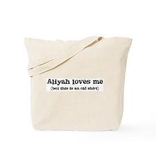 Aliyah loves me Tote Bag