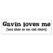 Gavin loves me Bumper Bumper Sticker