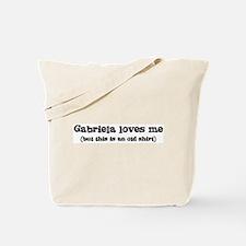Gabriela loves me Tote Bag