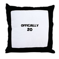 Officially 20 Throw Pillow
