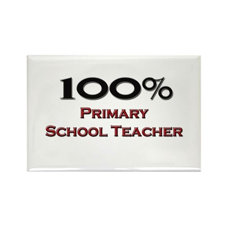 100 Percent Primary School Teacher Rectangle Magne