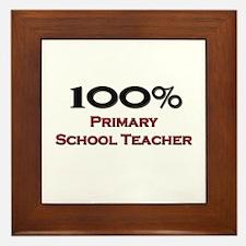 100 Percent Primary School Teacher Framed Tile